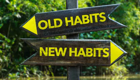 Replace Old Bad Habits With New Good Habits
